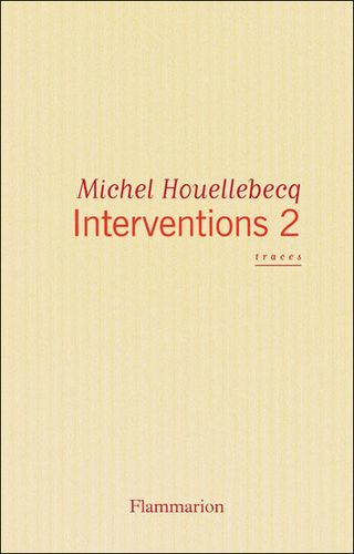 interventions 2, Michel Houellebecq