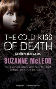 The Cold Kiss of Death, Suzanne McLeod