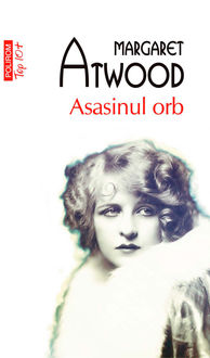 Asasinul orb, Margaret Atwood