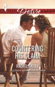 Countering His Claim, Rachel Bailey