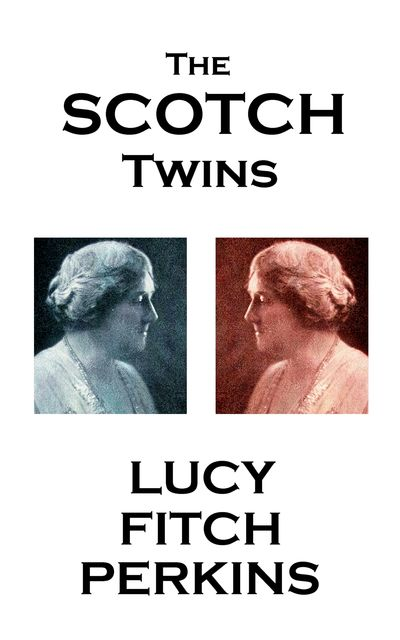 The Scotch Twins, Lucy Fitch Perkins