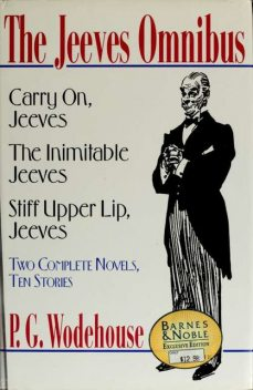 A Jeeves omnibus, P. G. Wodehouse, 1881–1975, P.G.