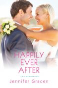 Happily Ever After, Jennifer Gracen