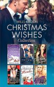 The Mills & Boon Christmas Wishes Collection, Kat Cantrell, Lynne Graham, Maisey Yates, Michelle Smart, Catherine Mann, Sharon Kendrick, Jules Bennett, Tina Beckett, Scarlet Wilson, Rebecca Raisin