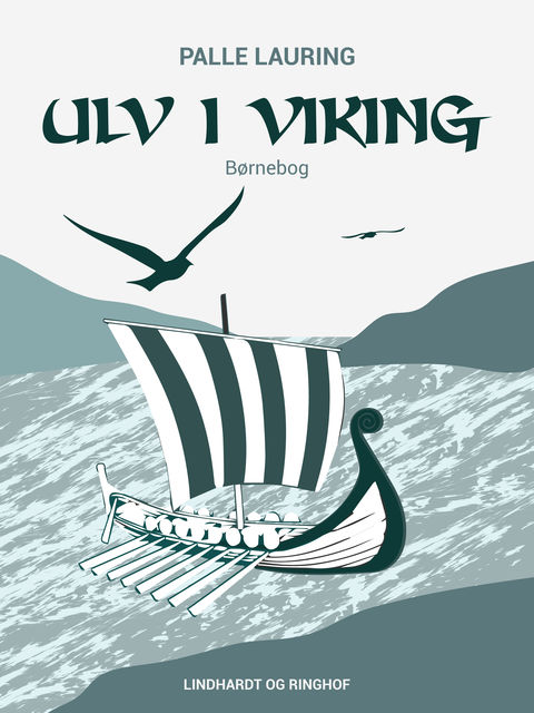 Ulv i viking, Palle Lauring