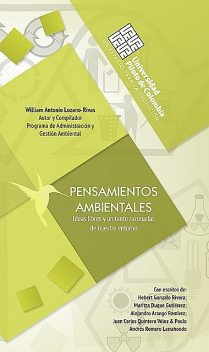Pensamientos ambientales, William Antonio Lozano-Rivas
