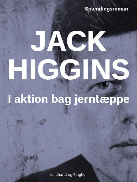 I aktion bag jerntæppet,