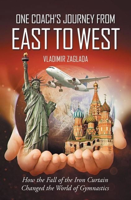 One Coach's Journey From East To West, Vladimir Zaglada