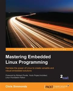 Mastering Embedded Linux Programming, Chris Simmonds
