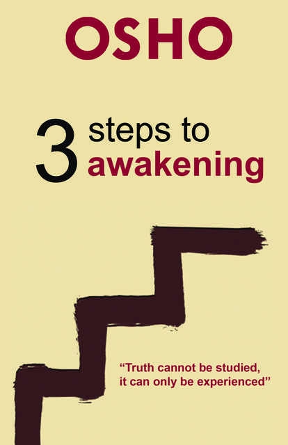 3 Steps to Awakening, Osho