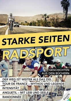 Starke Seiten – Radsport, Christoph Strasser, Antoine Blondin, Paul Fournel, David Misch