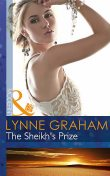 The Sheikh's Prize, Lynne Graham