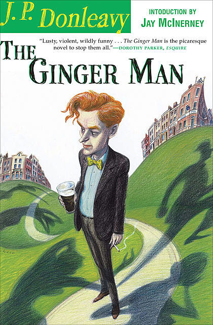 The Ginger Man, James Patrick Donleavy