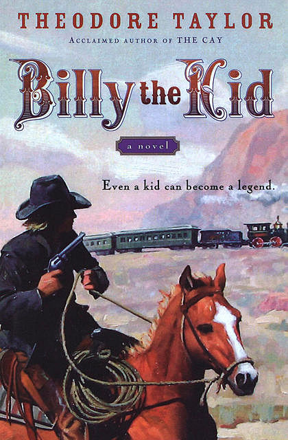 Billy the Kid, Theodore Taylor