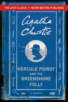 Hercule Poirot and the Greenshore Folly, Agatha Christie