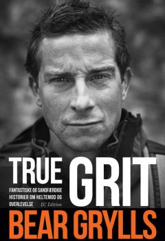 True Grit, Bear Grylls