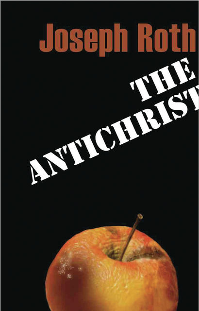The Antichrist, Joseph Roth