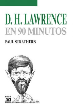 D. H. Lawrence en 90 minutos, Paul Strathern