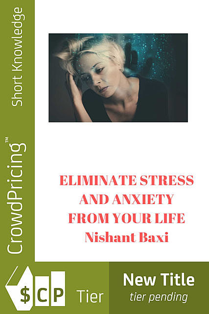 How to Eliminate Stress and Anxiety, Julie Morgan