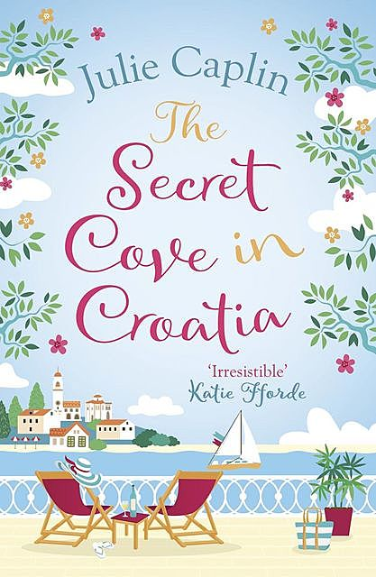 The Secret Cove in Croatia, Julie Caplin