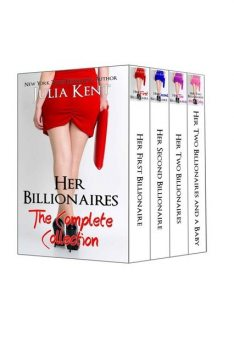 Her Billionaires: Boxed Set (The Complete Collection, Books 1–4), Julia Kent