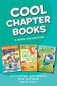 Cool Chapter Books 3-Book Collection, Various, Dan Gutman, Katherine Applegate, Nate Ball