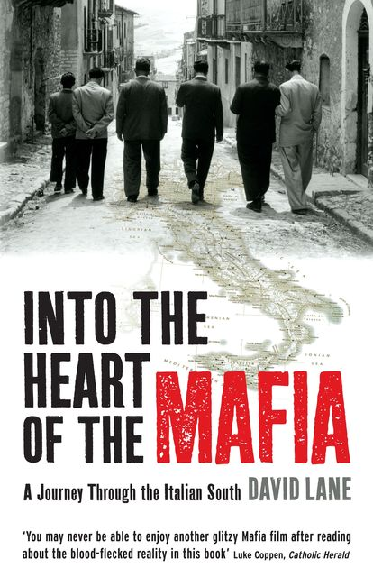 Into the Heart of the Mafia, David Lane