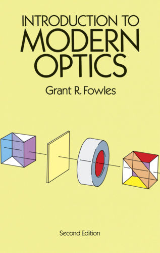 Introduction to Modern Optics, Grant R.Fowles