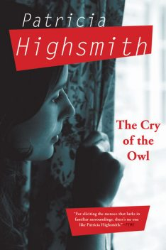 The Cry of the Owl, Patricia Highsmith
