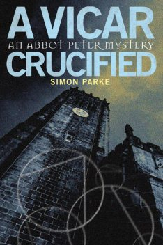 Vicar, Crucified, Simon Parke