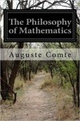 The Philosophy of Mathematics, Auguste Comte