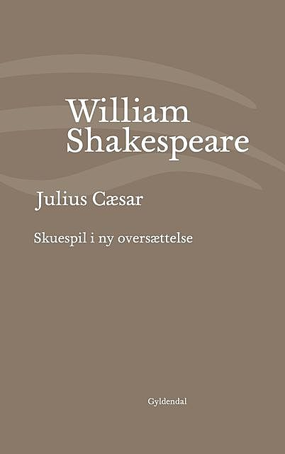 Julius Cæsar, William Shakespeare
