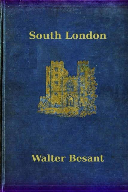 South London, Walter Besant