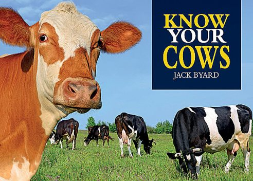 Know Your Cows, Jack Byard