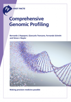 Fast Facts: Comprehensive Genomic Profiling, Schmitt, B.L. Rapoport, G. Troncone, S. Nayler