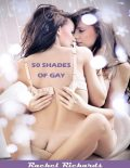 50 Shades of Gay, Rachel Richards