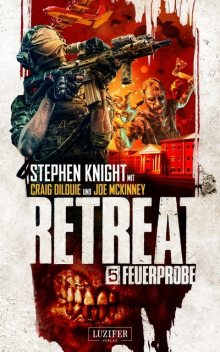 FEUERPROBE (Retreat 5), Stephen Knight