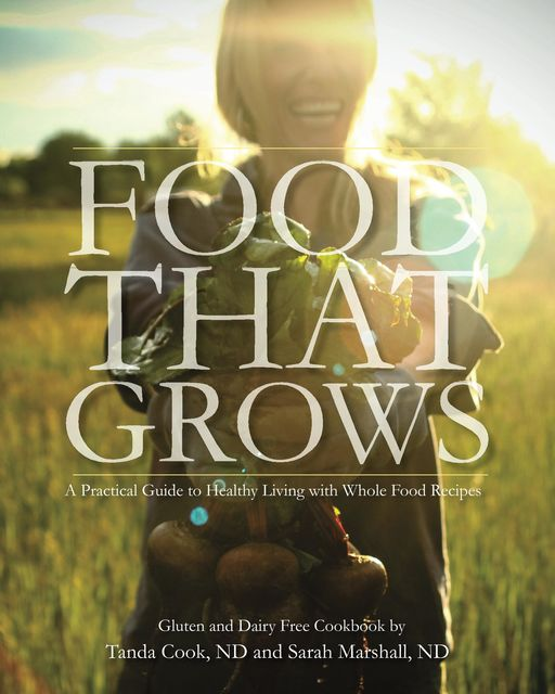 Food That Grows, Sarah Marshall, Tanda Cook