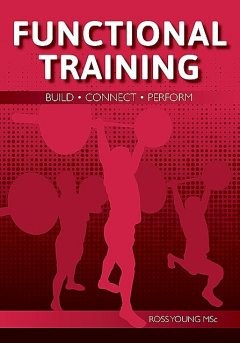 Functional Training, Ross Young