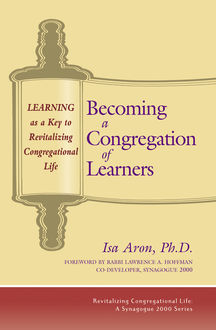 Becoming a Congregation of Learners, Isa Aron