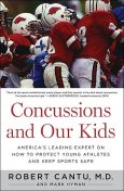 Concussions and Our Kids, Mark Hyman, Robert Cantu