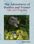 The Adventures of BooBoo and Peanut: The Lost Dinosaur, Marlize Schmidt