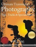 Ultimate Training of Photography Tips, Tricks & Special Effects, Stanlay Selvin