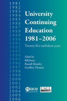 University Continuing Education 1981-2006, Bill Jones, Geoffrey Thomas, Russell Moseley