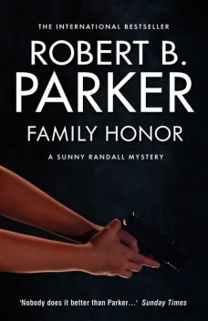 Family Honor, Robert Parker