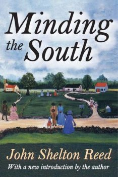Minding the South, John Reed