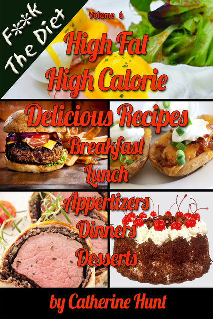 FK The Diet High Fat High Calorie Delicious Recipes, Catherine Hunt