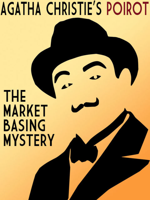 The Market Basing Mystery, Agatha Christie