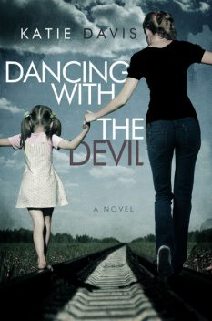 Dancing with the Devil, Katie Davis