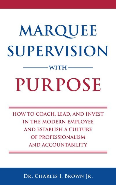 Marquee Supervision with Purpose, Charles Brown